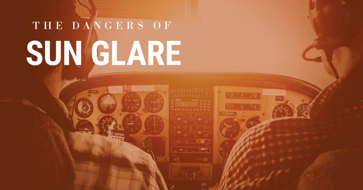 dangers of sun glare for pilots